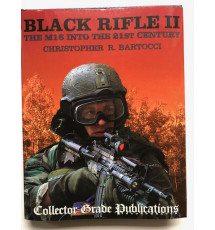 BLACK RIFLE II - The M16 Into the 21st Century